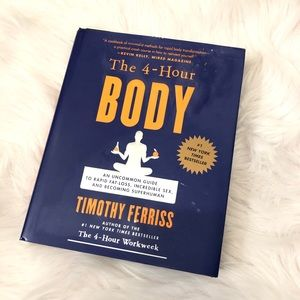 The 4 Hour Body by Tim Ferris